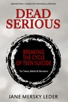 Dead Serious: Breaking the Cycle of Teen Suicide