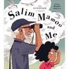 Salim Mamoo And Me