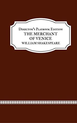 The Merchant of Venice (Director's Playbook) (Annotated)