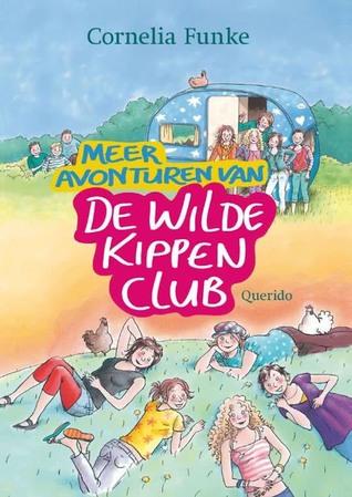 Meer avonturen van de Wilde Kippen Club (Die Wilden Hühner #5 & 6)