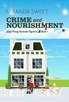 Crime and Nourishment (Angie Prouty Nantucket Mysteries Book 1)