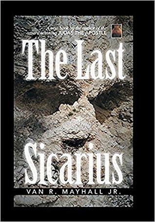 The Last Sicarius (Cloe Lejeune Series Book 2)