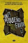 Un pequeño favor by Darcey Bell