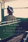 Lo strano caso di Maria Scartoccio by Renzo Bistolfi