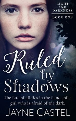 Ruled by Shadows by Jayne Castel