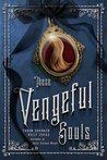 These Vengeful Souls (These Vicious Masks, #3)