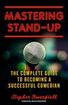 Mastering Stand-Up by Stephen Rosenfield