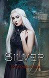 Silver (Humanotica Book 1)