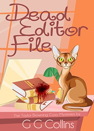 Dead Editor File by G.G. Collins