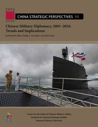 Chinese Military Diplomacy, 2003–2016:Trends and Implications: Trends and Implications