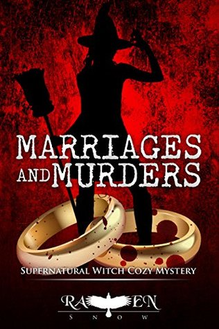 Marriages and Murders (Lainswich Witches Series, #13)