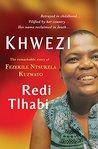 Khwezi: The remarkable story of Fezekile Ntsukela Kuzwayo
