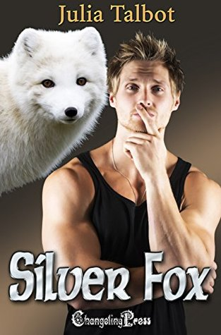 Book Review: Silver Fox (Faster Bobcat #3) by Julia Talbot