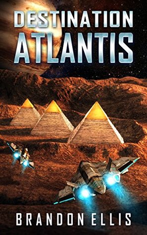 Destination Atlantis (Ascendant Chronicles Book 2)