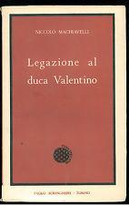 Legazione al duca Valentino