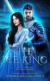 The Ice King: Snow White (Adult Fairy Tale, #3)