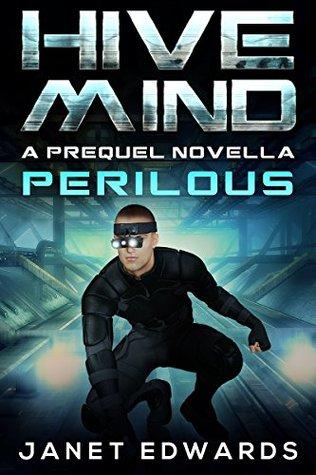 Perilous (Hive Mind #0.5)