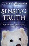 Sensing Truth by Susan C. Daffron