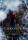 Chronika - Aus dem Chaos geboren by Julia Schmuck