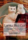 Little Big Cat (The Lucky Cat Shop Book 2)