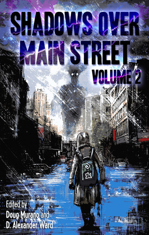 Shadows Over Main Street Volume 2 Edited by Doug Murano and D. Alexander Ward