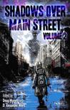 Shadows Over Main Street Volume 2