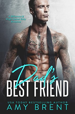 Dad's Best Friend by Amy Brent