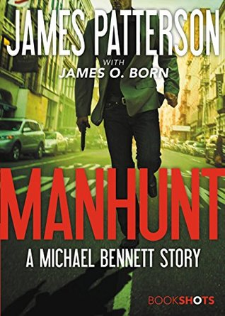 Manhunt (Michael Bennett #10.5)
