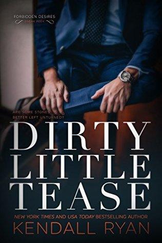 Dirty Little Tease (Forbidden Desires, #0.5)