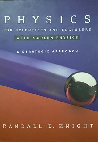 Physics for Scientists and Engineers: A Strategic Approach with Modern Physics, Vol. 1
