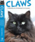 Claws, Confessions Of A Professional Cat Groomer