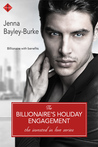 The Billionaire's Holiday Engagement (Invested In Love, #4)