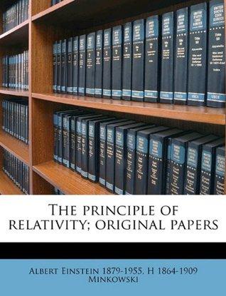 The principle of relativity; original papers