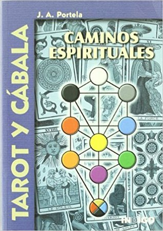 Tarot y cábala por J. A. Portela