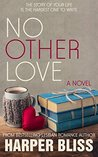 No Other Love (The Pink Bean, #6)