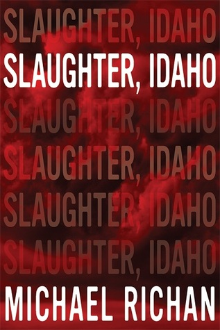 Slaughter, Idaho by Michael Richan