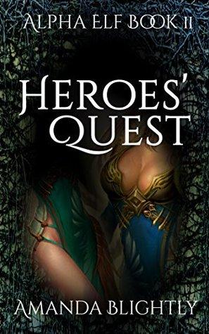 Heroes' Quest: Grottos and Vixens, Alpha Elf Book 2
