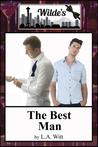 The Best Man (Wilde's, #1)