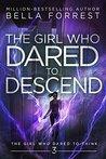 The Girl Who Dare...