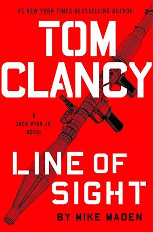 Line Of Sight Jack Ryan Universe 25 By Mike Maden