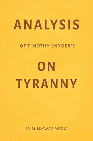 Analysis of Timothy Snyder's On Tyranny