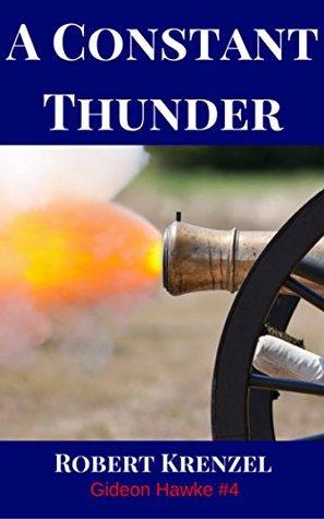 A Constant Thunder by Robert Krenzel