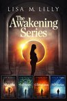 The Awakening Series Complete Supernatural Thriller Box Set by Lisa M. Lilly