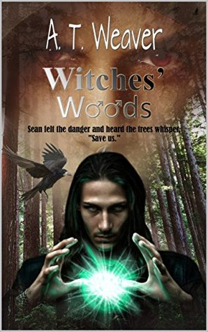 Author Request Book Review: Witch's Woods by A.T. Weaver