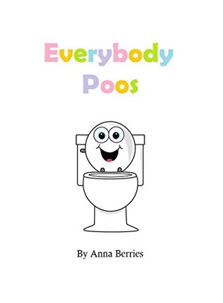 Everybody Poos: For Boys