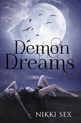 Demon Dreams (Demon Blessed #3)
