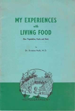 My Experiences With Living Food