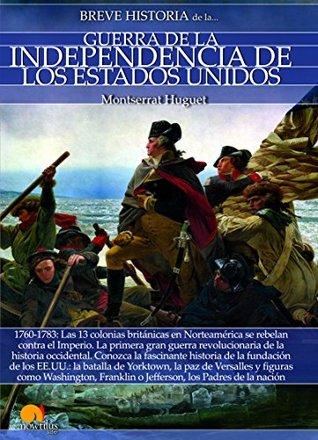Breve historia de la Guerra de la Independencia de los EE.UU.