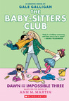 Dawn and the Impossible Three (Baby-Sitters Club Graphic Novels #5)
