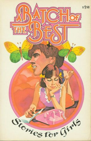 A Batch of the Best: Stories for Girls